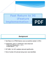 Fast Return to 3G (UR14)
