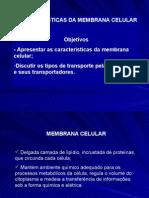 Biologia PPT - Características da Membrana