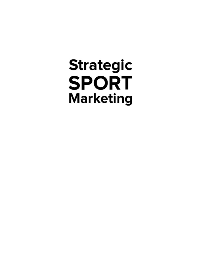 Strategic sport marketingpdf marketing advertising fandeluxe Gallery