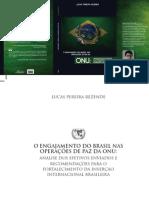 REZENDE, Lucas. O Engajamento do Brasil nas Operações de Paz da ONU, 2012