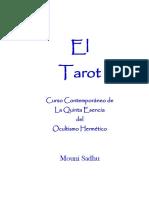 El Tarot - Curso Contemporaneo de La Quinta Esencia Do Ocultismo Hermético (Mouni Sadhu)