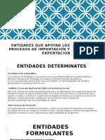 Entidades Que Apoyan Los Procesos de Importación y Exportacion