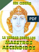 Cedeño Ruben - La Verdad Sobre Los Maestros Ascendidos