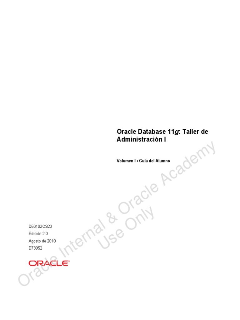 Oracle 11g_Taller_I_Guia_Alumno_Vol_I.pdf