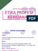 ETIKA PROFESI KEBIDANAN 1.ppt