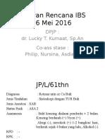 Pre Op Ibs 16 Mei 2016
