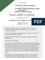 United States v. Hon. Robert L. Carter, United States District Judge, United States of America v. Bertram L. Podell, 493 F.2d 704, 2d Cir. (1974)
