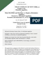 United States Trust Company of New York, as Trustee v. Mimi Shapiro and Mortimer A. Shapiro, Nest & Co., Executive Life Insurance Co., 835 F.2d 1007, 2d Cir. (1987)