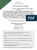 "United States v. Alex Simmons, A/K/A ""Yaqui,"" Robert Cofer, Arnold Lawson, A/K/A ""Country Bones,"" Larry Caldwell, Miriam Baker, Barry Judd, A/K/A ""Box,"" William Norris, A/K/A ""El San,"" Gary Simmons, A/K/A ""Merciful,"" A/K/A ""Merc,"" Lawrence Williams, A/K/A ""Hammy Red,"" Steven Monsanto, A/K/A ""Stevie,"" A/K/A ""Fats,"" Peter Monsanto, A/K/A ""Pj,"" A/K/A ""Petey,"" Sedgwick Harvey, A/K/A ""Uncle Harvey,"", 923 F.2d 934, 2d Cir. (1991)"