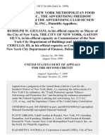 The Greater New York Metropolitan Food Council, Inc., the Advertising Freedom Coalition and the Advertising Club of New York, Inc. v. Rudolph W. Giuliani, in His Official Capacity as Mayor of the City of New York, the City of New York, Gaston Silva, in His Official Capacity as Commissioner of the New York City Department of Buildings and Alfred C. Cerullo, Iii, in His Official Capacity as Commissioner of the New York City Department of Finance, 195 F.3d 100, 2d Cir. (1999)