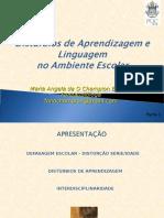 distrbiosdeaprendizagemelinguagemnoambienteescolar-ppt-100709065013-phpapp01.ppt