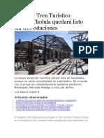 05.08.16 Tren Turístico Puebla-Cholula quedará listo sin tres estaciones