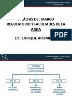 Análisis Del Marco Regulatorio y Facultades de La Asea