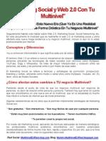 Marketing Social y Web 2 0 Con Tu Negocio Multinivel