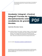 Gabriela Morales Varas (2009). Vendedor Integral Control Integralo Formas de Control y Disciplinamiento Sobre Vendedores de Grandes Tiendas