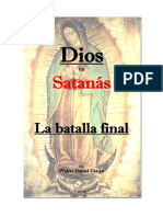 Dios vs Satanás, La batalla final