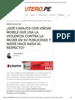-¿Qué Carajos Con Virgin Mobile Que Usa La Violencia Contra La Mujer en Su Publicidad y Nadie Hace Nada Al Respecto_ _ Útero