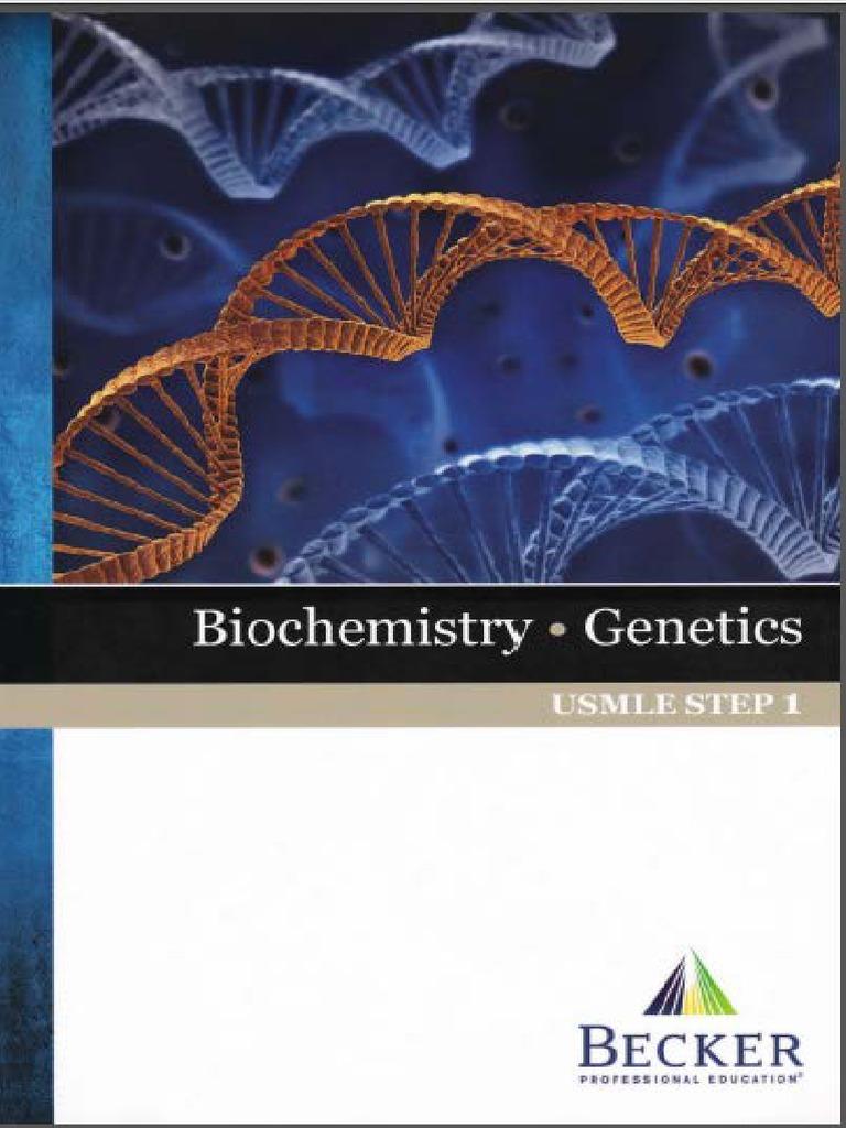 Beckeru0027s USMLE Step 1 Lecture NotesBiochemistry