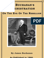 Mr. Buchanan's Administration on the Eve of the Rebellion Sample