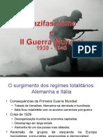 Nascifascismo Segunda Guerra