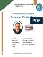 08 Libros Publicados Por Martiniano Román 08 06