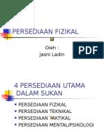 PERSEDIAAN FIZIKAL-ssukantahap1.ppt