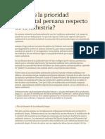 Articulo 1 Cuál Es La Prioridad Ambiental Peruana Respecto de La Industria