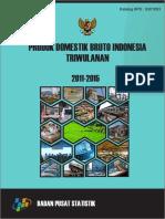 Produk Domestik Bruto Indonesia Triwulanan 2011 2015