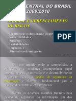 2a Aula Apostila 3 Topico 1 Analise e Gerenciamento de Riscos BACEN 2009 FINAL 20091212114335