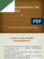 Aula - Projeto Arquitetônico de Edificações