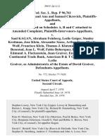 Fed. Sec. L. Rep. P 96,761 Mauricio Adato and Ana and Samuel Cikrovich, and All Persons Listed on Schedules A, B and C Attached to Amended Complaint, Plaintiffs-Intervenors-Appellants v. Saul Kagan, Abraham Feinberg, Leslie Geiger, Stanley Kreitman, Jose Klein, Alexander Szasz, Arthur Vare, Martin Wolf, Francisco Klein, Thomas J. Klutznick, Torleaf H. Benestad, Jean L. Wolf, Fabio Bohorquez, Robert Migatz, Edmund A. Fleckenstein, Juan Graiver, Enrique Brodsky, Continental Trade Bank, American B & T Corporation and Lydia Graiver, as Administratrix of the Estate of David Graiver, 599 F.2d 1111, 2d Cir. (1979)