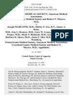 Pennsylvania Medical Society, American Medical Association, Crawford County Medical Society and Robert N. Moyers, M.D. v. Joseph Marconis, M.D., Shirley F. Fox, R.N., James A. Kane, M.D., Guy L. Kratzer, M.D., Gary W. Lyons, M.D., Joshua A. Perper, M.D., Mark N. Richards, M.D., George L. Shevlin, Barbara K. Shore, ph.d., Jason C. Shu, M.D. And Mary Ellen Weinberg. Pennsylvania Medical Society, American Medical Association, Crawford County Medical Society and Robert N. Moyers, M.D., 942 F.2d 842, 3rd Cir. (1991)