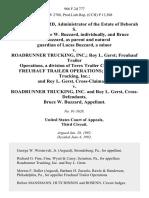 Bruce W. Buzzard, Administrator of the Estate of Deborah S. Buzzard, Bruce W. Buzzard, Individually, and Bruce W. Buzzard, as Parent and Natural Guardian of Lucas Buzzard, a Minor v. Roadrunner Trucking, Inc. Roy L. Gerst Freuhauf Trailer Operations, a Division of Terex Trailer Corporations. Freuhauf Trailer Operations Roadrunner Trucking, Inc. And Roy L. Gerst, Cross-Claimants v. Roadrunner Trucking, Inc. And Roy L. Gerst, Cross-Defendants, Bruce W. Buzzard, 966 F.2d 777, 3rd Cir. (1992)