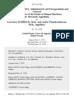 Raphaela Martinez, Administrarix Ad Prosequendum and General Administratrix of the Estate of Miquel Martinez, Jr. Deceased v. Lawrence Schrock, M.D., and Ankia Chandrasekaran, M.D., 537 F.2d 765, 3rd Cir. (1976)