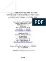 Comprendre et promouvoir les prestations de l'Avocat dans un environnement concurrentiel (avec Me Marie-Dominique Flouzat-Auba,  AIJA 43ème Congrès Mexico 23-27 août 2005)