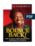 Bounce Back! How To Survive, Thrive And Maximise Challenging Life Situations
