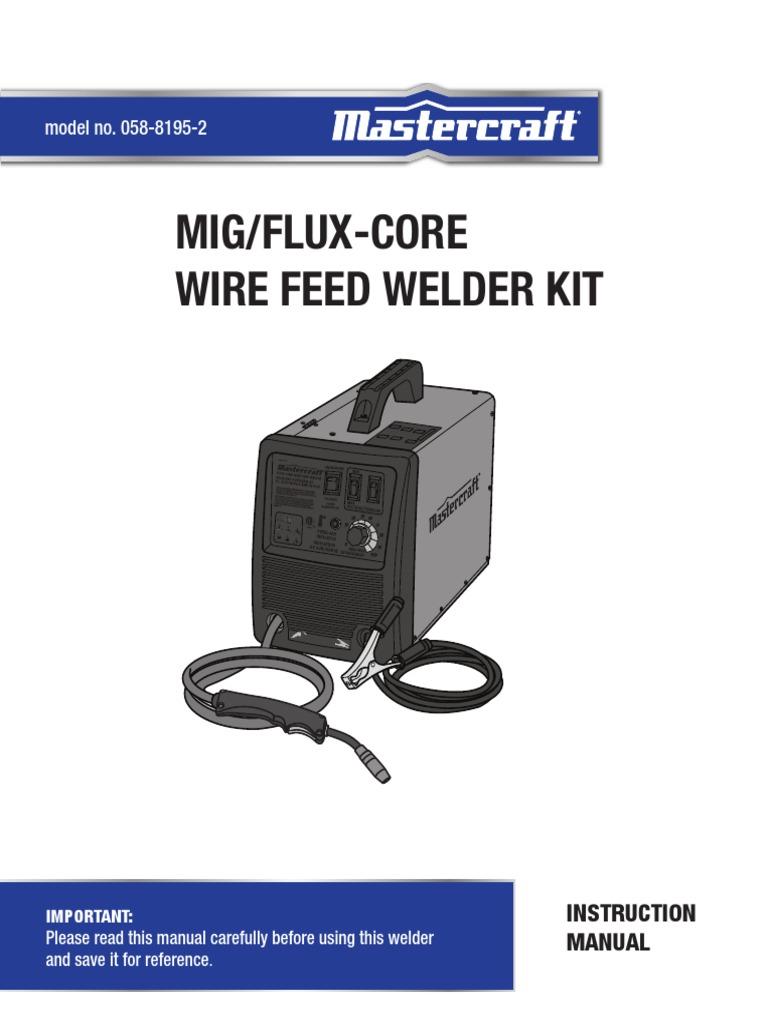 Mastercraft Wire Feed Welder Kit Manual - WIRE Center •