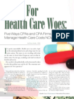 An Rx for Health Care Woes -- CPAs and Firms Can Manage Health Care Costs Now