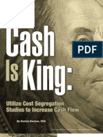Cash is King -- Utilize Cost Segregation Studies