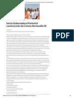 08-08-16 Inicia Gobernadora Pavlovich construcción de Cereso Hermosillo III. -Critica