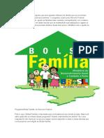 O Bolsa Família é Um Programa Que Tem Ajudado Milhares de Família Que Se Encontram Em Estado de Pobreza e Pobreza Extrema