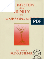 Rudolf Steiner - The Mystery of the Trinity and the Mission of the Spirit