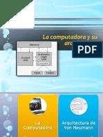 La Computadora y Su Arquitectura