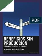 Lapavitsas Costas - Beneficios Sin Produccion.pdf