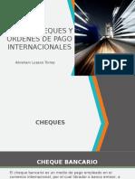 Tema 3 Cheques y Ordenes de Pago Internacionales