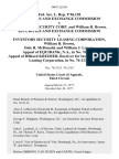 Fed. Sec. L. Rep. P 96,120 Securities and Exchange Commission v. Investors Security Corp. And William H. Brown. Securities and Exchange Commission v. Investors Security Leasing Corporation, William H. Brown, Dale R. McDonald and William J. Lynam. Appeal of Equibank, N.A., in No. 76-2133. Appeal of Hilliard Kreimer, Receiver for Investors Security Leasing Corporation, in No. 76-2134, 560 F.2d 561, 3rd Cir. (1977)