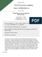 United States v. William F. Schoenhut, Jr, 576 F.2d 1010, 3rd Cir. (1978)