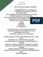 Jerry B. Hodgen Bobby Sue Hodgen v. Forest Oil Corporation, Forest Oil Corporation Ronald J. Doucet, Defendants-Third Party Plaintiffs-Intervenor Defendants-Cross Claim Plaintiffs-Appellants-Cross-Appellees, Forest Oil Corporation, in Its Capacity as Platform Owner Ronald J. Doucet, Defendants-Third Party Plaintiffs-Intervenor Defendants-Cross Claim Plaintiffs- Appellants- Cross v. A & a Boats Inc. C & G Marine Service Inc., Defendants-Third Party Plaintiffs-Intervenor Defendants-Cross Claim Defendants-Appellees-Cross v. Operators & Consulting Services Inc., Third Party Defendant-Cross Claim Chancellor Insurance Company Yorkshire Insurance Company Limited Cornhill Insurance Plc Allianz International Insurance Company Limited Ocean Marine Insurance Company Limited, Third Party Albany Insurance Co., Third Party Defendant-Third Party v. Aetna Casualty & Surety Co., Intervenor Plaintiff-Third Party, 115 F.3d 358, 3rd Cir. (1997)