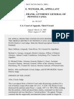 Robert E. Wenger, Jr. v. Frederick K. Frank Attorney General of Pennsylvania, 266 F.3d 218, 3rd Cir. (2001)