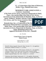 Ramada Inns, Inc., a Corporation of the State of Delaware, J. O. Kislak Realty Corp., Plaintiff-Intervenor v. Rosemount Memorial Park Association, a Cemetery Association of the State of New Jersey, and Gross, Demetrakis & Sinisi, Esqs., a Law Partnership of the State of New Jersey, Successors to Gross, Demetrakis & Donohue, Esqs., as Escrow Agent, William F. Hyland, Attorney General of the State of New Jersey, and New Jersey Cemetery Board, Demetrakis & Dollinger Ramada Inns, Inc., a Corporation of the State of Delaware, Rosemount Memorial Park Association, Gross, Demetrakis & Sinisi, Esqs., a Law Partnership of the State of New Jersey, Successors to Gross, Demetrakis & Donohue, Esqs., as Escrow Agent, Defendants-Intervenor. Appeal of Ramada Inns, Inc., 598 F.2d 1303, 3rd Cir. (1979)